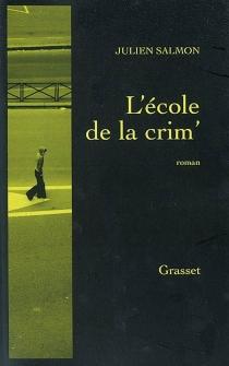L'école de la crim' - JulienSalmon