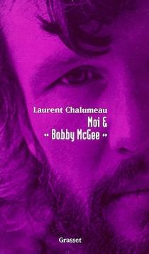 Moi et Bobby McGee - LaurentChalumeau