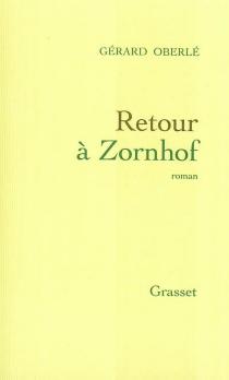 Retour à Zornhof - GérardOberlé