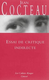 Essai de critique indirecte - JeanCocteau