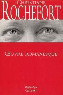 Oeuvre romanesque - ChristianeRochefort