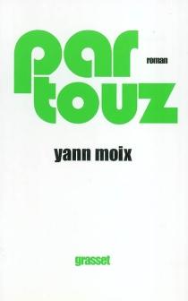 Partouz - YannMoix