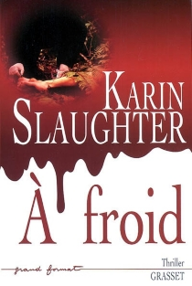 A froid - KarinSlaughter