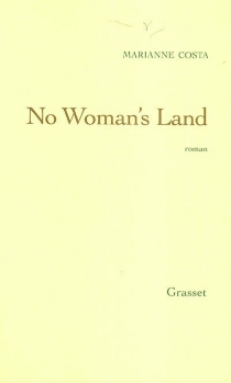 No woman's land - Marianne Costa
