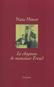 Le chapeau de monsieur Freud - Nata Minor