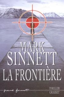 La frontière - MarkSinnett