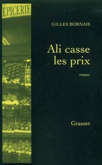 Ali casse les prix - GillesBornais