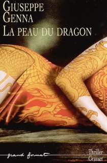 La peau du dragon - GiuseppeGenna
