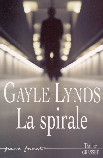 La spirale - GayleLynds