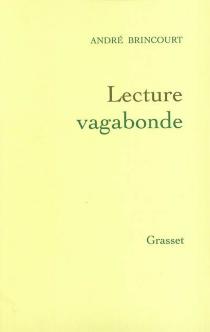 Lecture vagabonde - AndréBrincourt
