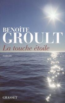 La touche étoile - BenoîteGroult