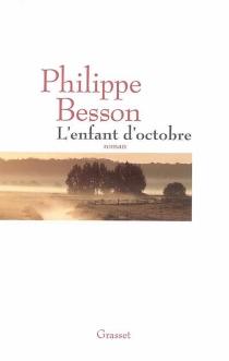 L'enfant d'octobre - PhilippeBesson