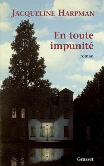 En toute impunité - JacquelineHarpman