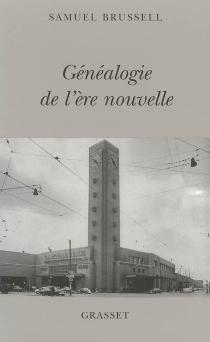 Généalogie de l'ère nouvelle - SamuelBrussell
