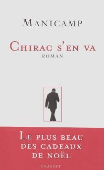 Chirac s'en va - Manicamp