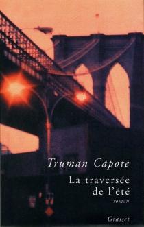 La traversée de l'été - TrumanCapote