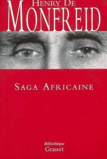 Saga africaine - Henry deMonfreid