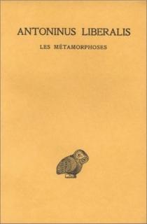 Les Métamorphoses - Antonius Libéralis