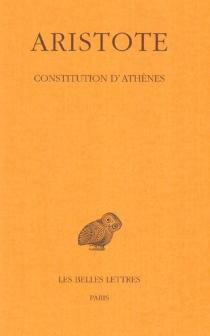 Constitution d'Athènes - Aristote