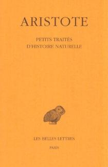Petits traités d'histoire naturelle - Aristote