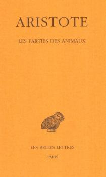 Les parties des animaux - Aristote