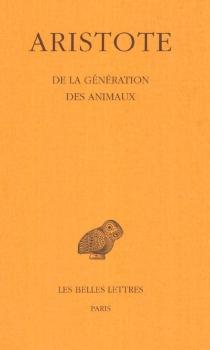 De la génération des animaux - Aristote