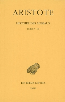 Histoire des animaux - Aristote