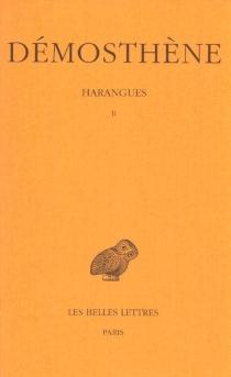 Harangues | Volume 2 - Démosthène