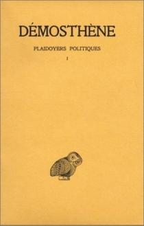 Plaidoyers politiques - Démosthène