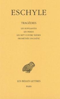 Tragédies - Eschyle