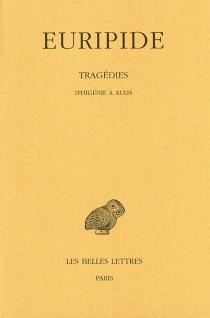 Tragédies - Euripide