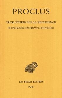 Trois études sur la Providence - Proclus De Lycie