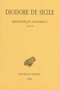 Bibliothèque historique - Diodore de Sicile