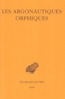 Les argonautiques orphiques -