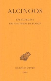 Enseignement des doctrines de Platon - Alcinoos