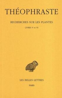 Recherches sur les plantes - Théophraste