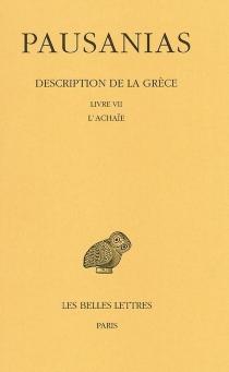 Description de la Grèce - Pausanias