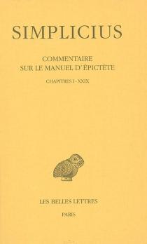 Commentaire sur le manuel d'Epictète - Simplicius