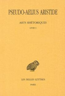 Arts rhétoriques - AeliusAristide