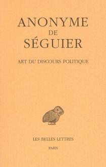 Art du discours politique - Anonymus Seguerianus