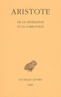 De la génération et de la corruption - Aristote