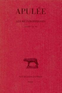 Les métamorphoses - Apulée