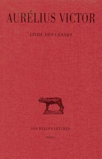 Livre des Césars - Aurelius Victor