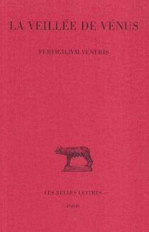 La veillée de Vénus| Pervigilium Veneris -