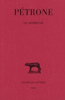 Le satiricon - Pétrone