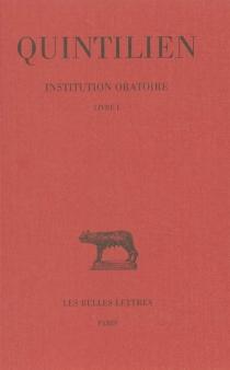 Institution oratoire - Quintilien