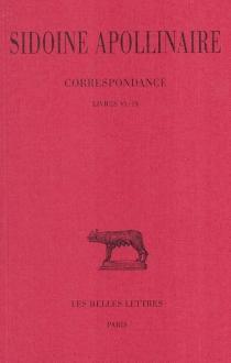 Correspondance| Oeuvres - Sidoine Apollinaire