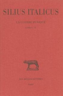 La guerre punique - Tiberius CatiusSilius Italicus