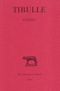 Elégies - Tibulle