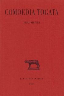 Comoedia Togata : fragments -